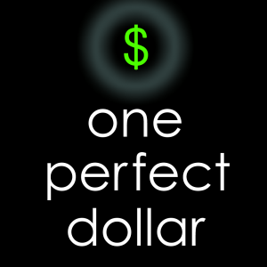 one-perfect-dollar